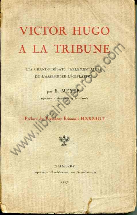 Livre Meyer E Victor Hugo A La Tribune Les Grands