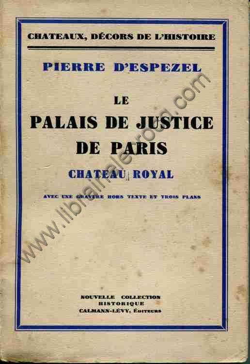 Couverture de Le palais de justice de paris. château royal