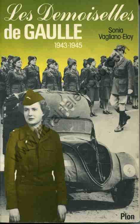 VAGLIANO-ELOY Sonia, Les demoiselles De Gaulle 1943-...
