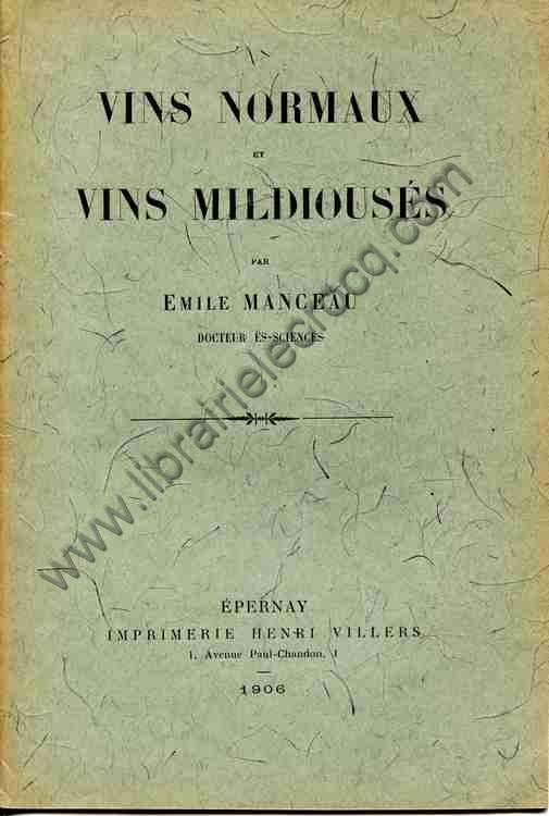MANCEAU Emile, Vins normaux et vins mildiousés