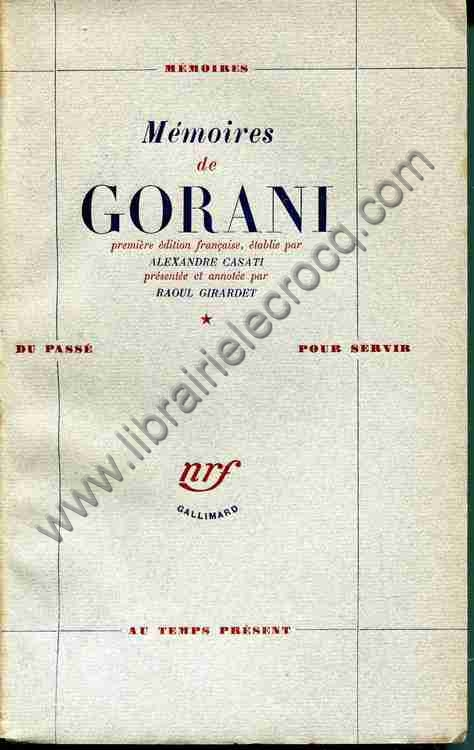 GORANI Comte Giuseppe, Mémoires de Gorani. Premièr...